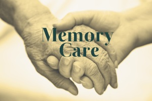 Memory Care Innovations and Best Practices