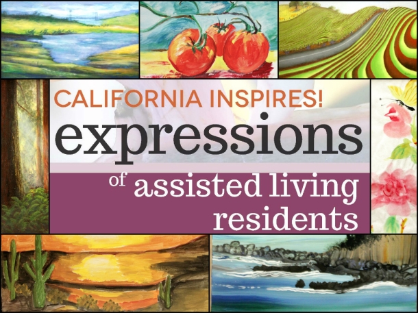 California Inspires! Expressions of Assisted Living Residents / CALA