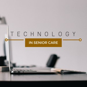 tech in senior care