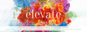 Elevate: CALA's 2018 Spring Conference & TradeShow