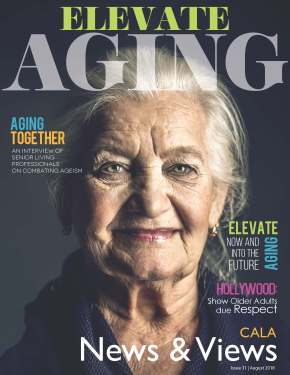 CALA News & Views, Issue 31: Elevate Aging