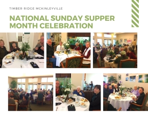 Timber Ridge Eureka and Timber Ridge McKinleyville Celebrate National Sunday Supper Month